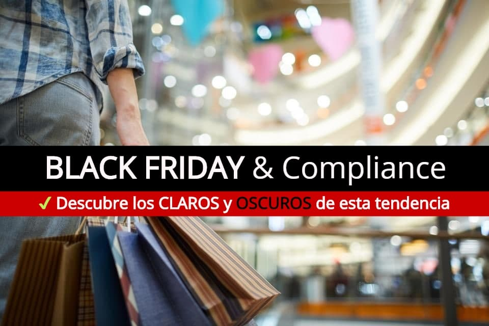 BLACK FRIDAY & Compliance